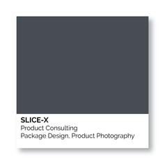 Slice-X