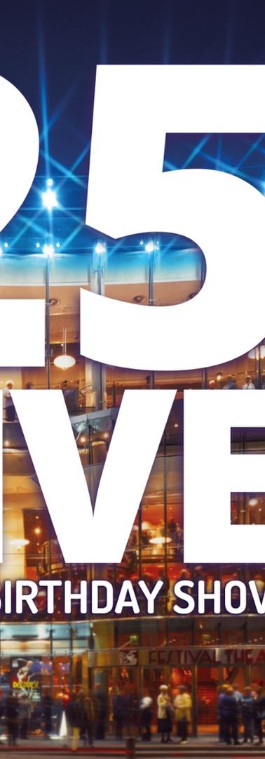 25 Live - The Big Birthday Show