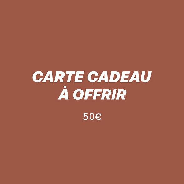 CARTE CADEAU À OFFRIR