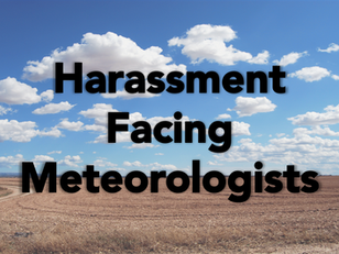 The Harassment Facing Meteorologists