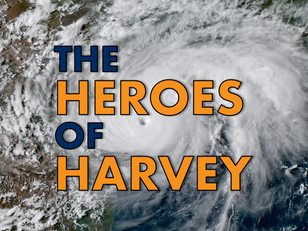 The Heroes of Harvey