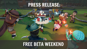 Press Release: Beta Playtest Weekend
