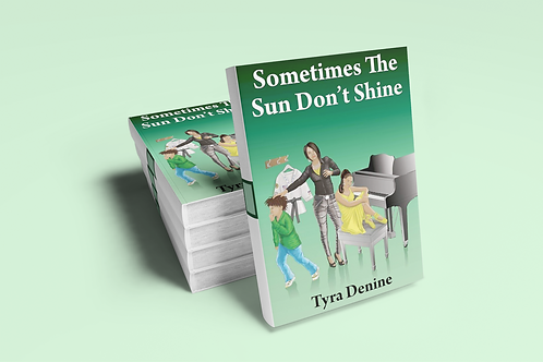 Sometimes The Sun Don't Shine