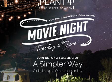 Movie Night: A Simpler Way  | 4 June