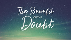 The Benefit of the Doubt 2 copy.jpeg