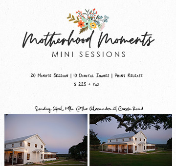 Book Now! Motherhood Moments Mini Photo Sessions - Wanderlust Souls Photography: Here April 14th!