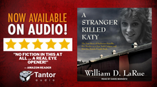A STRANGER KILLED KATY is now on audio