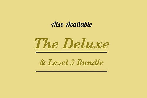 The Deluxe & Level 3 Bundle