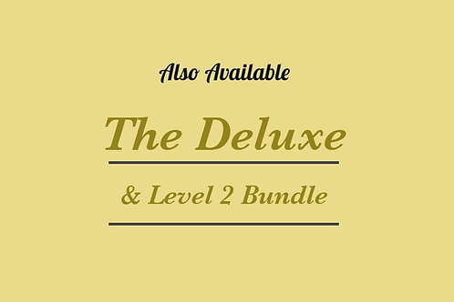 The Deluxe & Level 2 Bundle