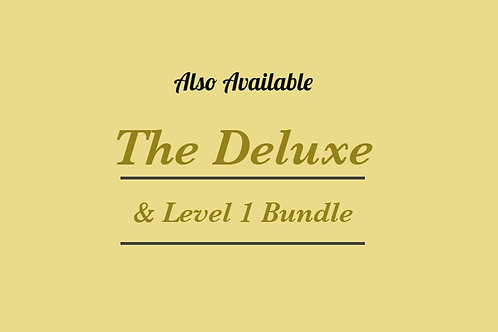 The Deluxe & Level 1 Bundle