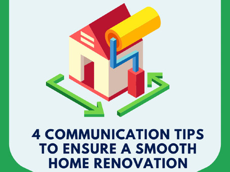 4 Communication Tips To Ensure A Smooth Home Renovation