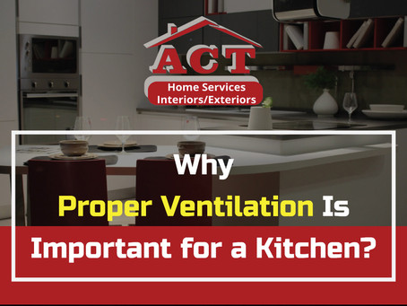 Infographic – Why Proper Ventilation Is Important For A Kitchen?