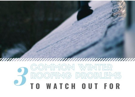 3 Common Winter Roofing Problems to Watch Out For