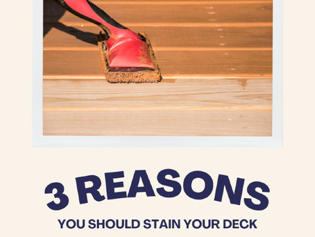 3 Reasons You Should Stain Your Deck