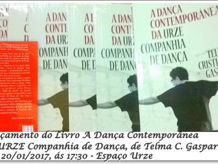 Dica de Livro: Lançamento do Livro A Dança Contemporânea da URZE Companhia de Dança, de Telma C. Gas