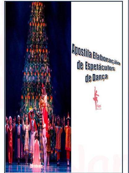 Apostila Elaboração de Espetáculos de Dança