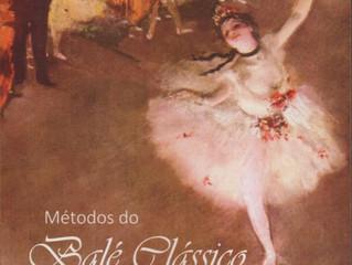 Resenha – Parte 1 Métodos do Balé Clássico: uma referência bibliográfica por Caroline Konzen Castro
