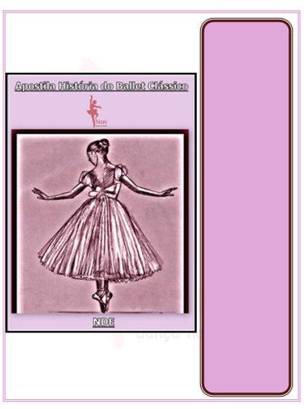 Apostila História de Ballet Clássico