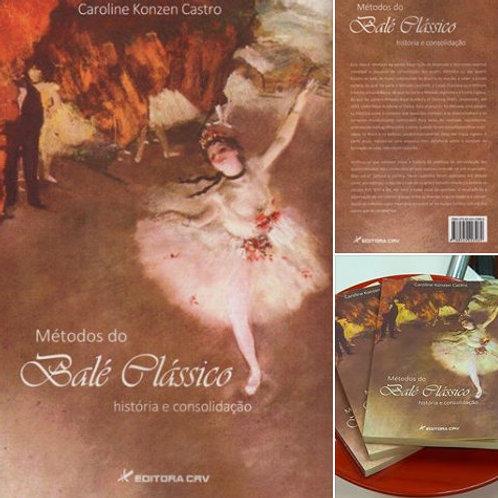 Livro: Métodos de Balé Clássico - História e Consolidação