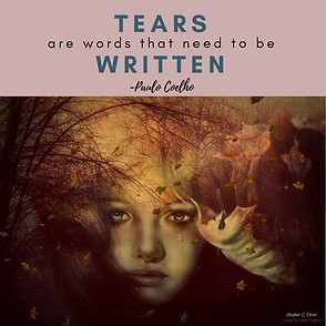 Paulo Coelho quote - Tears are words that need to be written - Instagram graphic.