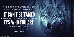 the desire to write is like a wild anima