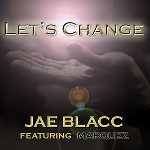 Jae Blacc Let's Change Hip Hop Album cover design