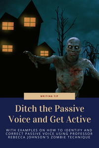 Ditch the passive voice and get active using the zombie technique