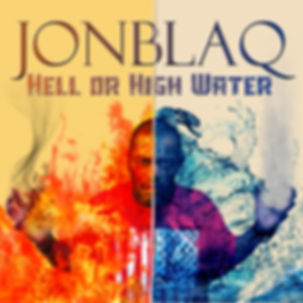 JonBlaQ Hell or High Water Hip Hop album cover design