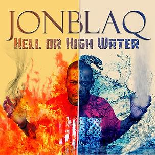 JonBlaQ Hell or High Water Hip Hop album cover design