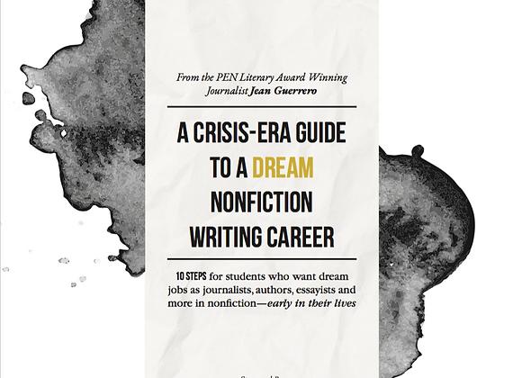 A Crisis-Era Guide To A Dream Nonfiction Writing Career