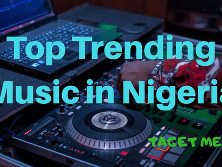TOP MUSIC IN NIGERIA 2020