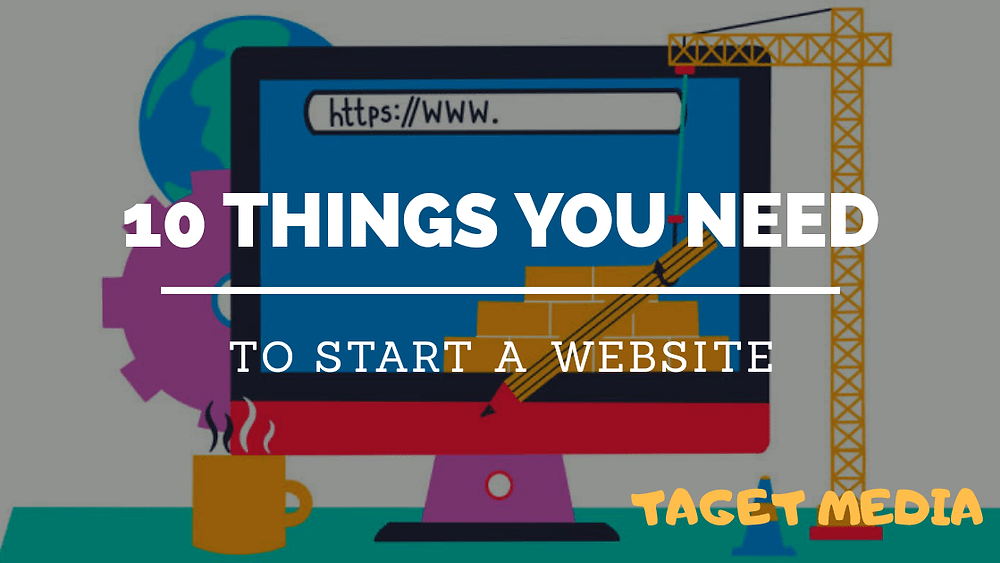 Things You Need to Start a Business Website