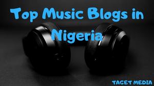 Top Nigeria music blogs