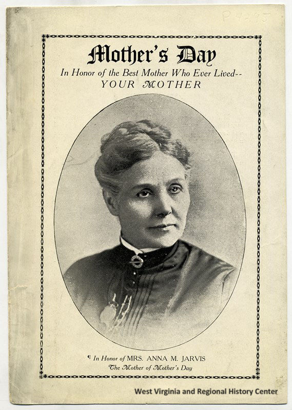 Anne Reeves Jarvis - The mother of Mother's Day