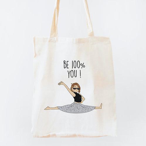 "Tote Bag ""BE 100% YOU"""
