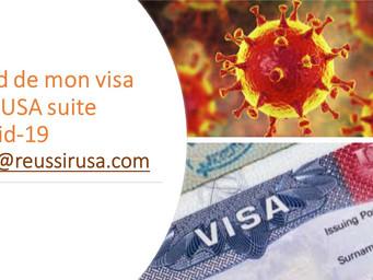 Quid de mon visa aux USA avec le Covid-19?