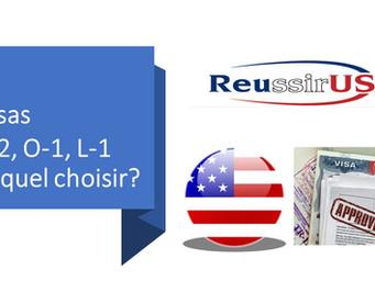 Visas, E-2, O-1, L-1 : lequel choisir ?