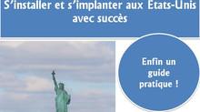 S'expatrier et obtenir son visa investisseur aux Etats-Unis avec succès !