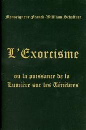 L'Exorcisme ou la puissance de la Lumière sur les Ténèbres