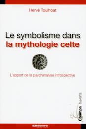 Le symbolisme dans la mythologie celte - L'apport de la psychanalyse introspecti