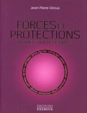 Forces et protections - Manuel pratique de rituels