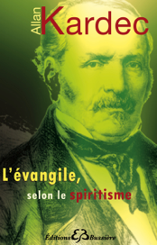 L'évangile, selon le spiritisme