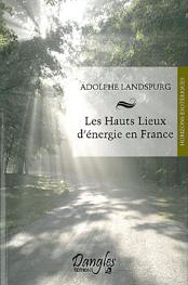 Hauts lieux d'énergie en France