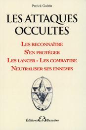 Les attaques occultes - Les reconnaître...
