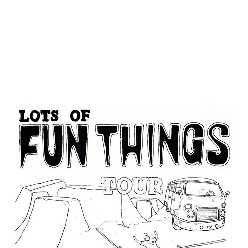 Lots of Fun Things Tour