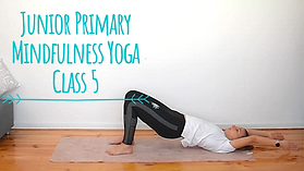 Junior Primary Yoga Class 5.png