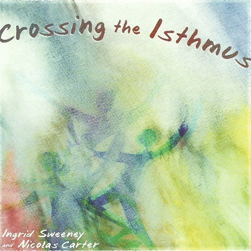 Crossing the Isthmus CD