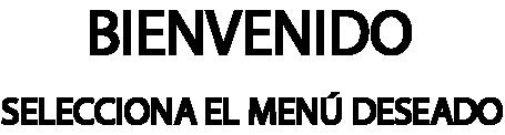 BIENVENIDO.png
