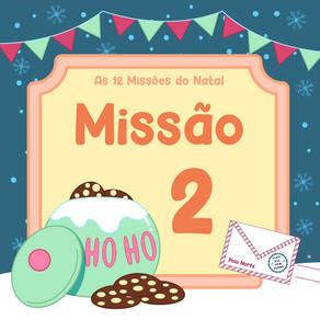 As 12 Missões do Natal | Missão 2: A Nova Receita do Sr. Biscoito