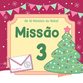 As 12 Missões do Natal | Missão 3: Onde estão as árvores que eu deixei aqui?